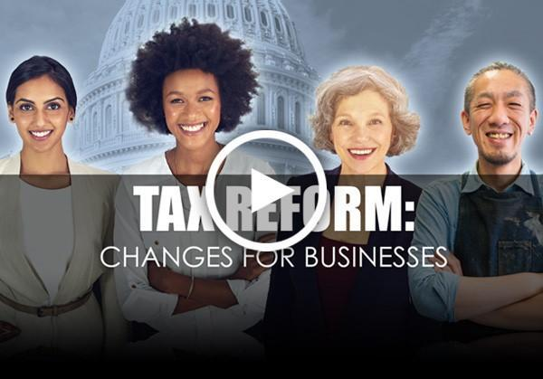 Tax Reform Changes for Businesses
